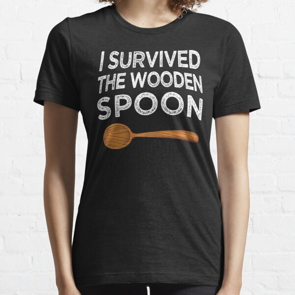 I survived the Wooden Spoon Funny Birthday Gift Essential T-Shirt
