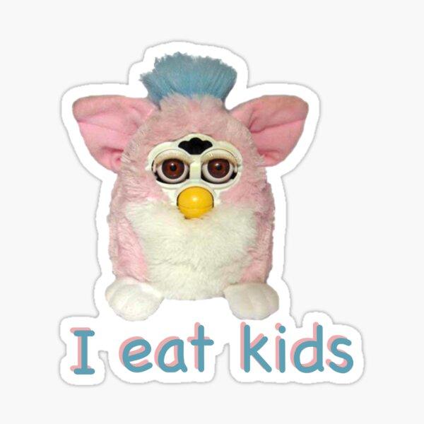 Furby I eat kids  Sticker