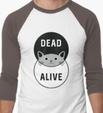 Schrodinger's Cat: Dead or Alive! T-Shirt