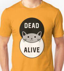 Schrodinger's Cat: Dead or Alive! T-Shirt
