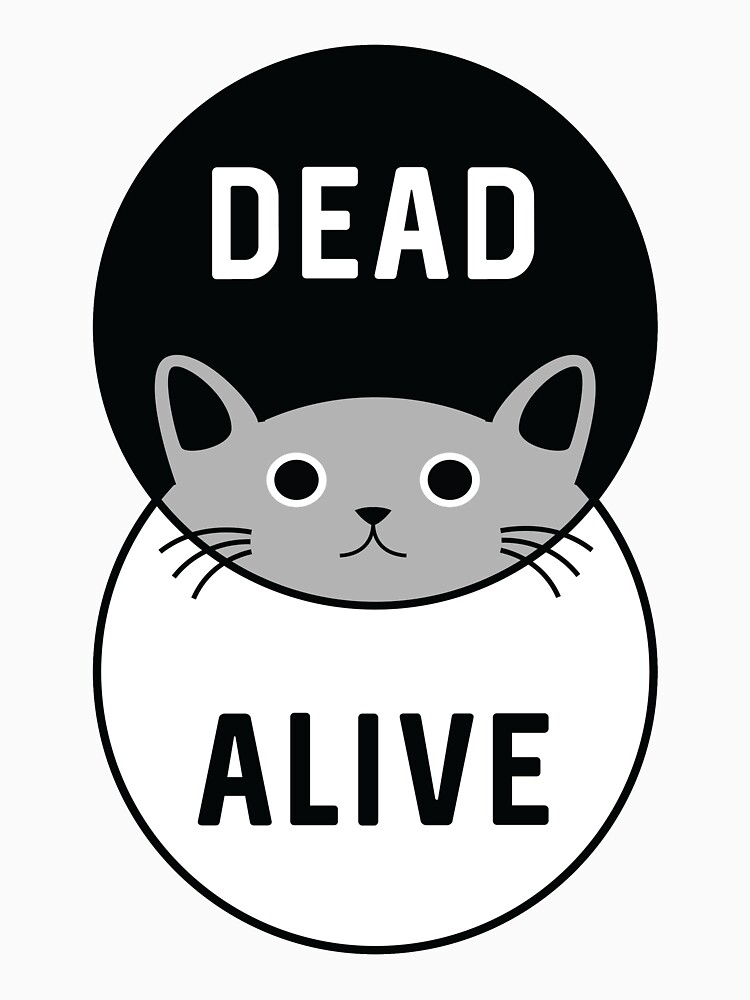 Schrodinger's Cat: Dead or Alive! by OffensiveFun