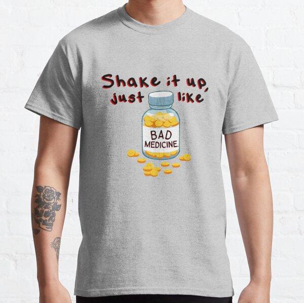 Shake It Up, Bad Medicine - Bon Jovi Design Classic T-Shirt