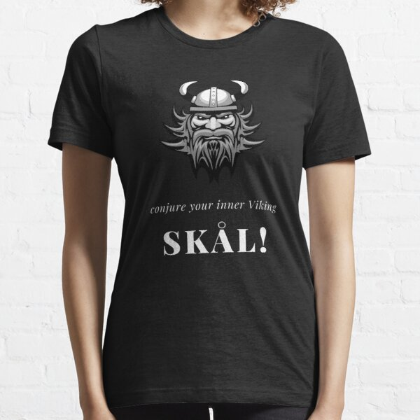 Conjure Your Inner Viking - Skål Essential T-Shirt