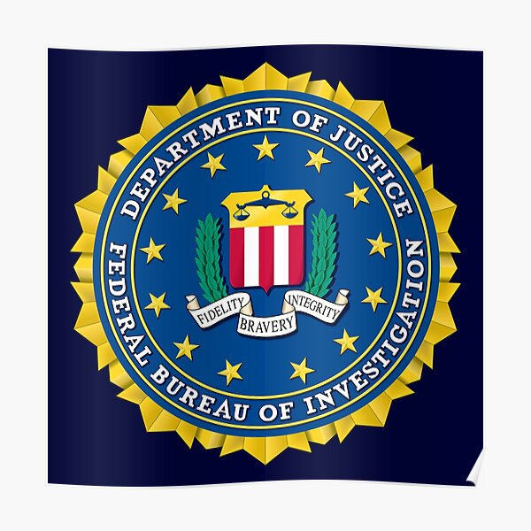 FBI FEDERAL BUREAU OF INVESTIGATION DEPARTMENT OF JUSTICE OF THE UNITED STATES Poster