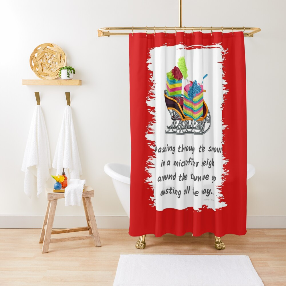 Dusting All The Way Microfiber Sleigh Christmas Cleaning Humor Shower Curtain