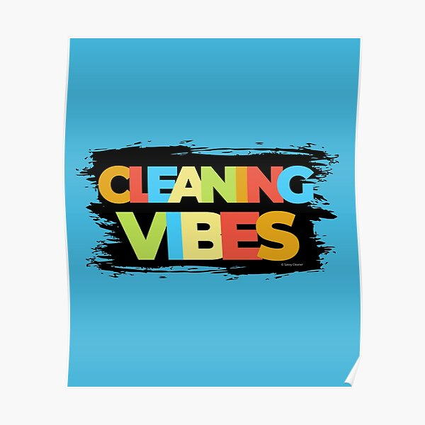 Cleaning Vibes Funny Cleaning Shirt Cleaning Lady Gift Poster