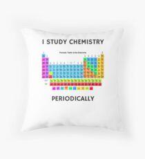 I Study Chemistry Periodically Throw Pillow