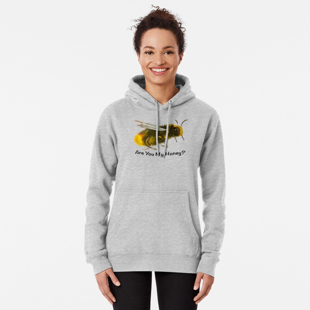 Are You My Honey? (Bee) Pullover Hoodie