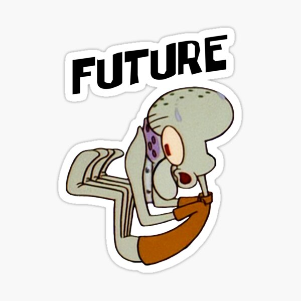 Future Squidward - Spongebob Sticker