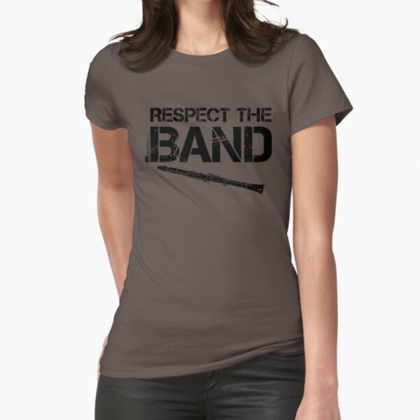 Respect The Band - Clarinet (Black Lettering) Fitted T-Shirt