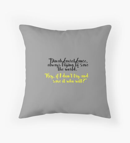always trying to save the world Throw Pillow