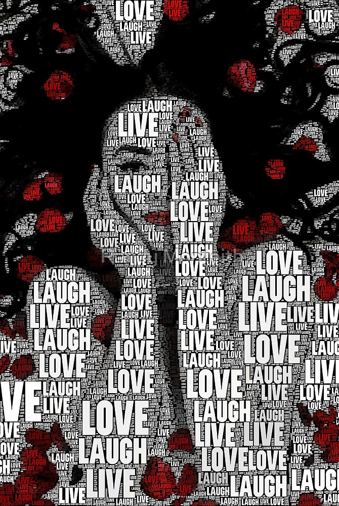 Quot Livelovelaugh Quot By Randy Monteith Redbubble