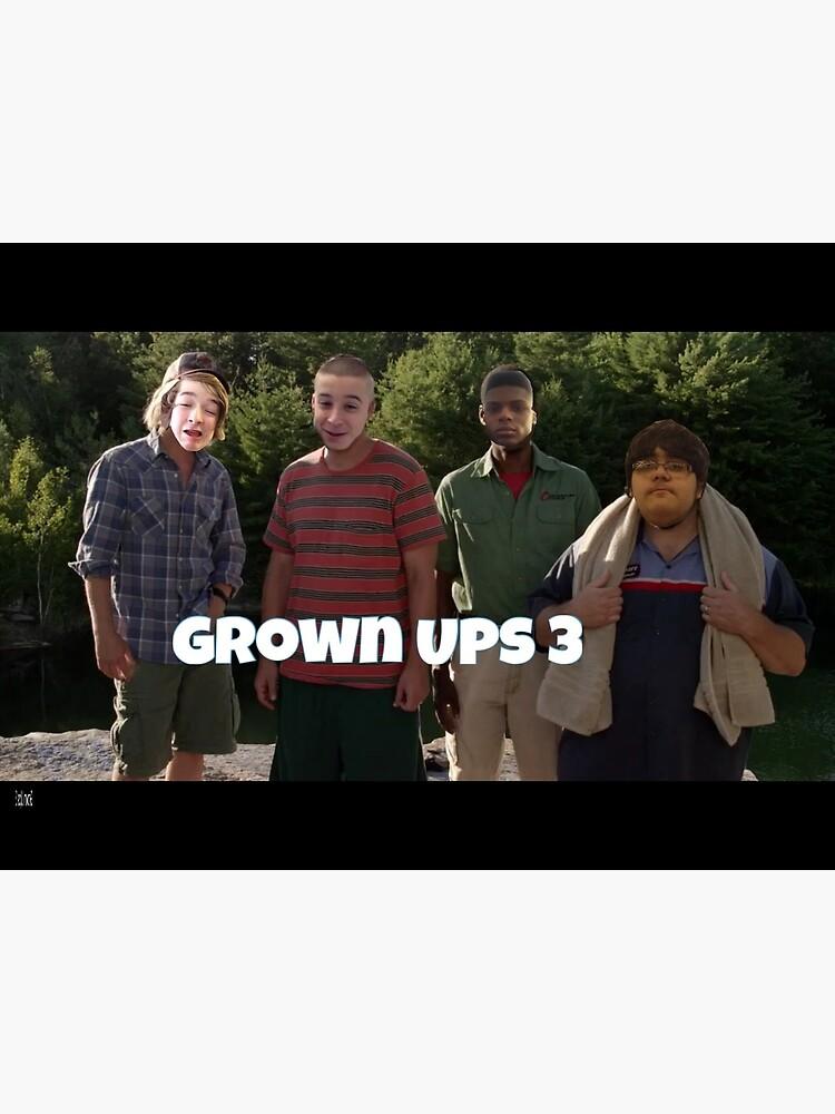 Grown ups 3