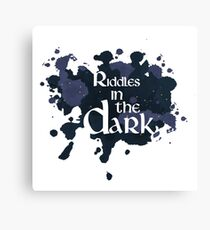 Riddles in the Dark Canvas Print