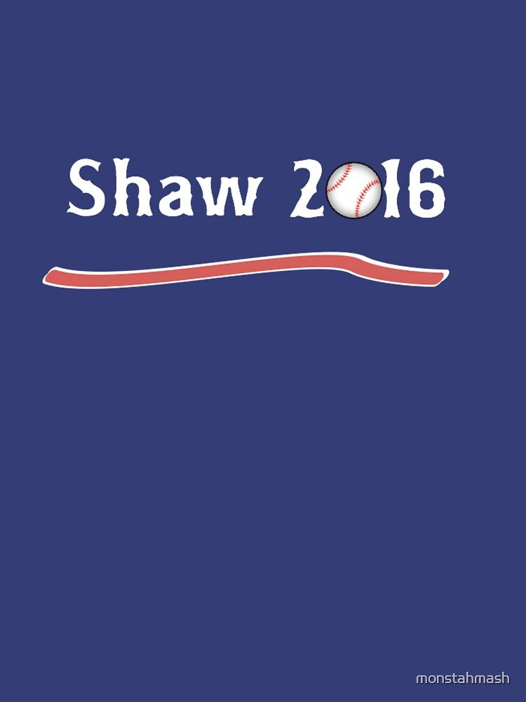 Vote Travis Shaw 2016! by monstahmash
