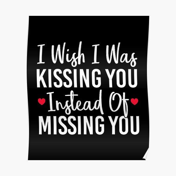 Distance boyfriend long missing I Miss