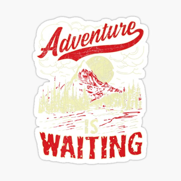 Adventure is Waiting Hiking Outdoors Wilderness Sticker