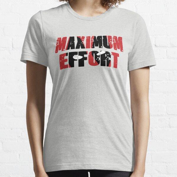 Esfuerzo supremo Camiseta esencial