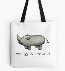 Am TOO a Unicorn Tote Bag