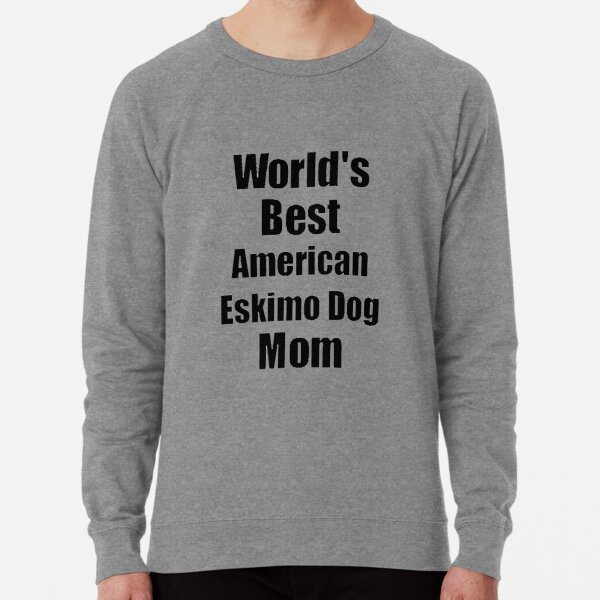worlds best American Eskimo Dog Mom Leichter Pullover