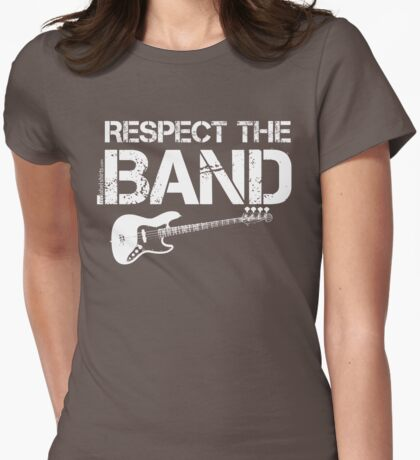 Respect The Band - Bass Guitar (White Lettering) T-Shirt