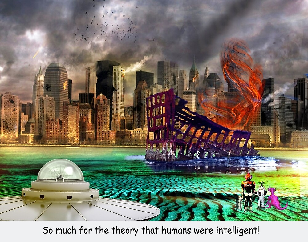 So Much for the Theory that Humans Were Intelligent! by Nadya Johnson