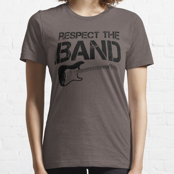 Respect The Band - Electric Guitar (Black Lettering) Essential T-Shirt
