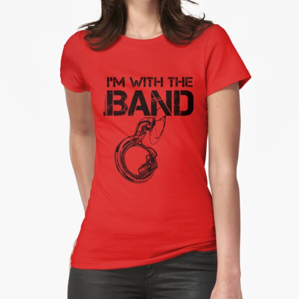 I'm With The Band - Sousaphone (Black Lettering) Fitted T-Shirt
