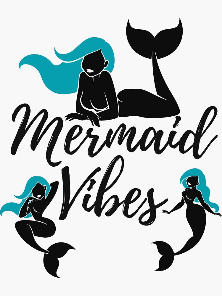 Mermaid Vibes by kgerstorff
