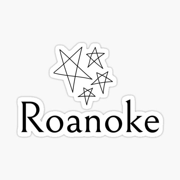 Roanoke - 6 Sticker