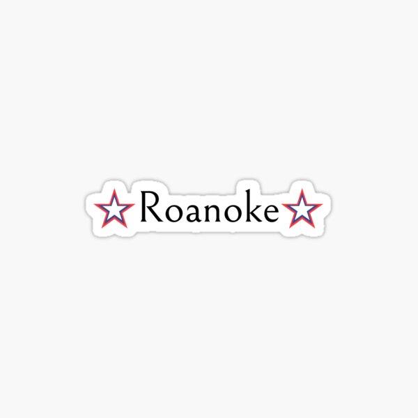 Roanoke - 9 Sticker