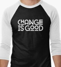 Change Is Good. Men's Baseball ¾ T-Shirt