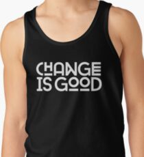 Change Is Good {White Version} Tank Top