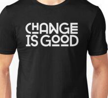Change Is Good {White Version} Unisex T-Shirt