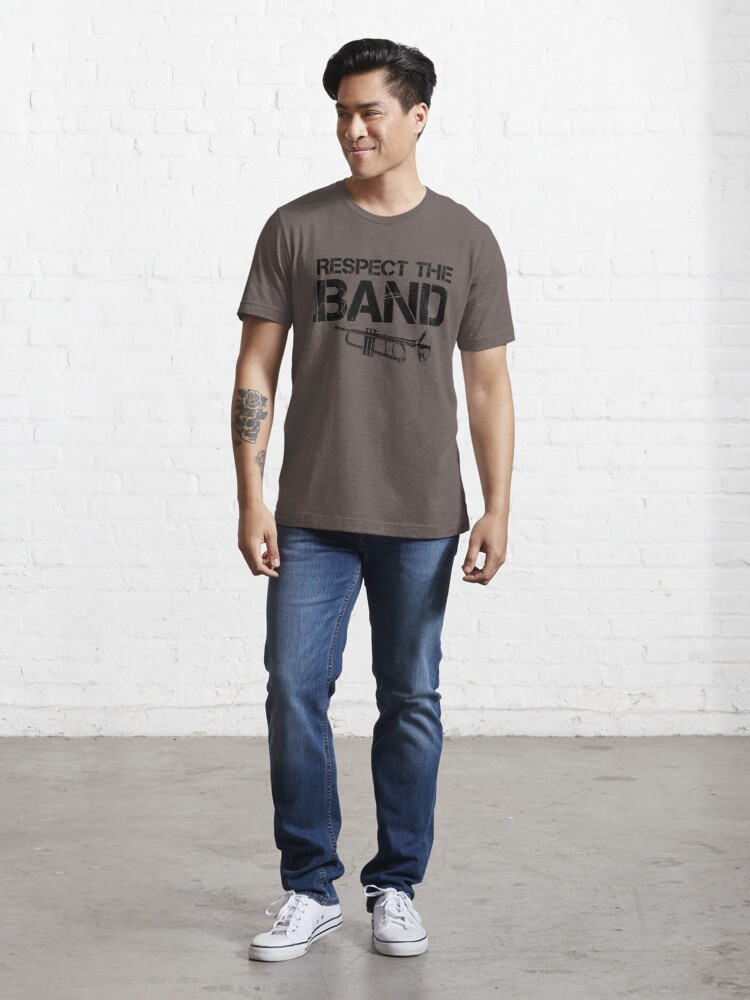 Alternate view of Respect The Band - Trumpet (Black Lettering) Essential T-Shirt