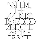 Follow The Music {Black on White Version} by TheLoveShop