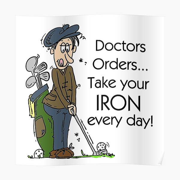 Funny Golfing Iron Every Day Poster
