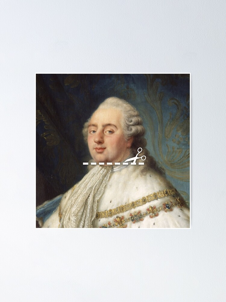 Alternate view of Cut Here - Louis XVI Poster