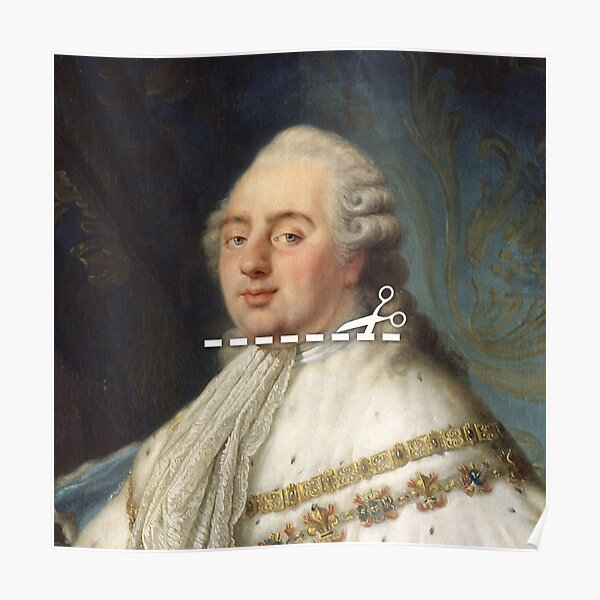 Cut Here - Louis XVI Poster