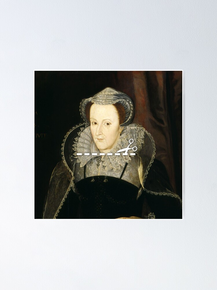 Alternate view of Cut Here - Mary, Queen of Scots Poster
