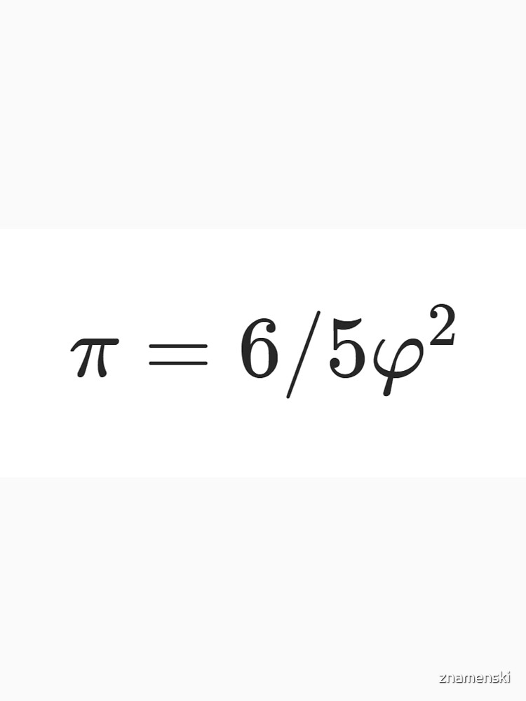 Why is there such a simple relationship between π and φ: π = 6/5 φ² ? by znamenski