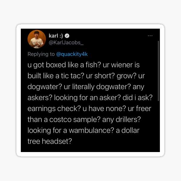 Karl Jacobs tweet - U got boxed like a fish? Sticker