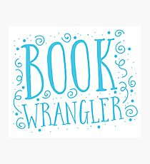 Book wrangler Photographic Print