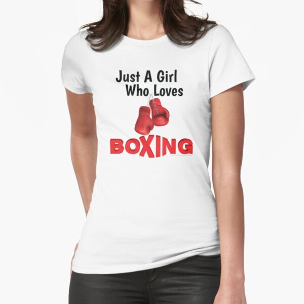 Just a girl who loves Boxing Fitted T-Shirt