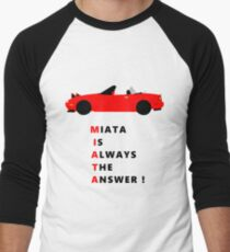Miata is always the answer! Men's Baseball ¾ T-Shirt