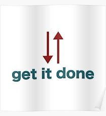 """""""get it done"""" typography Poster"""