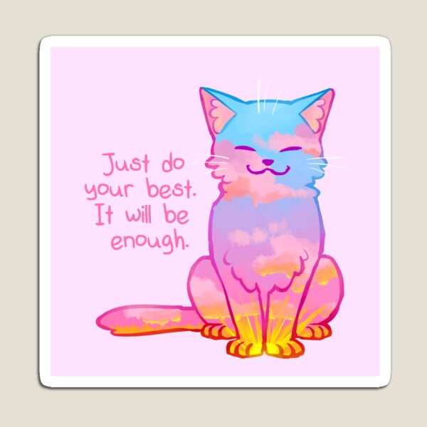 """Your Best Is Enough"" Sunset Cat Magnet"