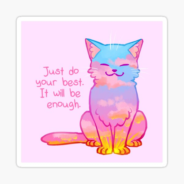 """Your Best Is Enough"" Sunset Cat Sticker"
