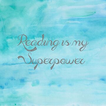 Reading is my Superpower by carololiiveira