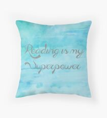 Reading is my Superpower Throw Pillow